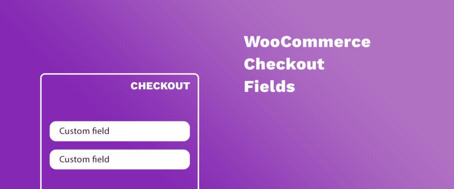 Umriss eines Checkouts mit Schriftzug WooCommerce Checkout Fields